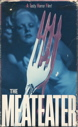 Meateater, The