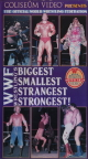 WWF: Biggest Smallest Strangest Strongest