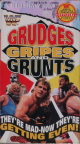 WWF: Grudges Gripes and Grunts